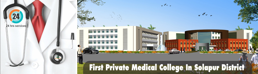 First Private Medical College in Solapur District